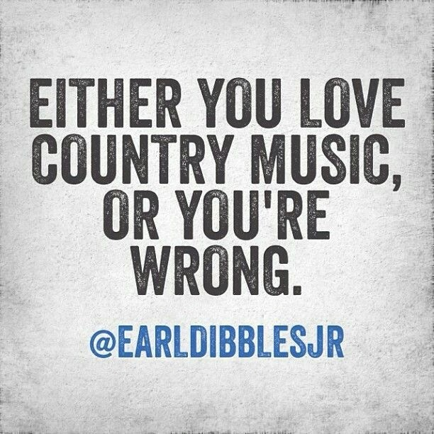 Quotes From Country Songs: Country Music Quotes Gallery
