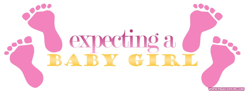 Pregnancy Quote Baby Girl 1 Picture Quote #1