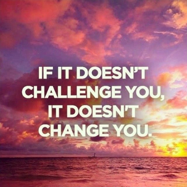 Challenge Quote 5 Picture Quote #1