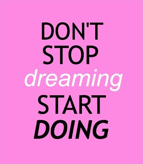 Dont Stop Dreaming Quote 1 Picture Quote #1