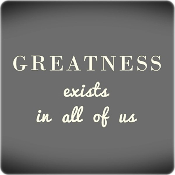 Greatness Quote 2 Picture Quote #1