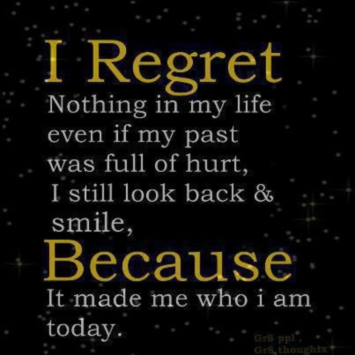 No Regrets Quote 4 Picture Quote #1