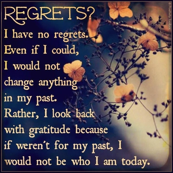 No Regrets Quote 5 Picture Quote #1