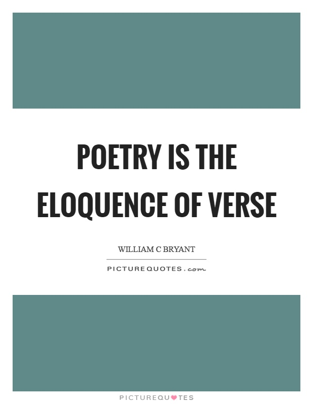 Poetry is the eloquence of verse Picture Quote #1