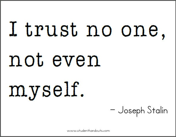 Trust No One Quote 3 Picture Quote #1