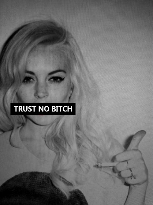 Trust No One Quote 5 Picture Quote #1