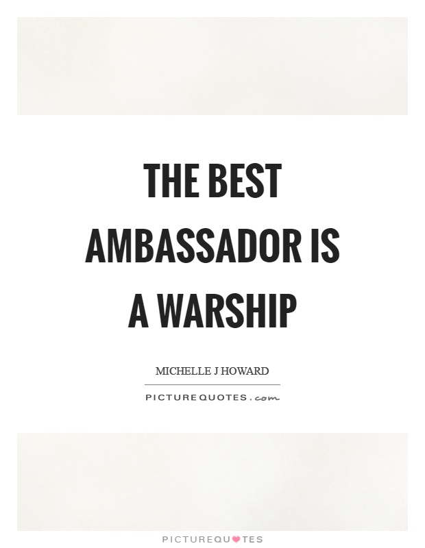The best ambassador is a warship Picture Quote #1