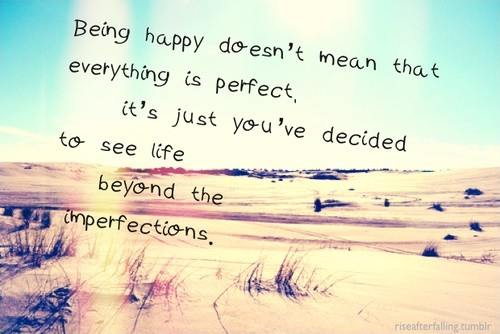 Being Happy Quote 2 Picture Quote #1