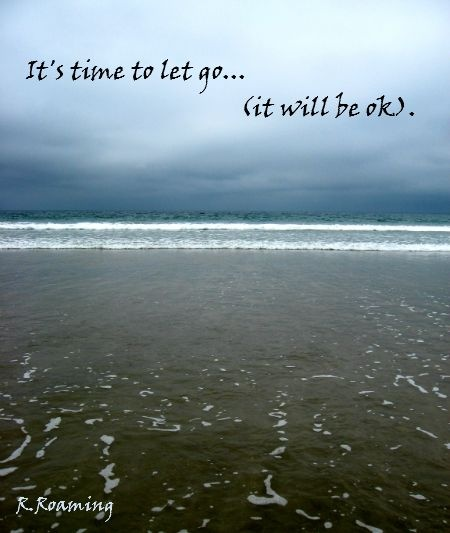 Time To Let Go Quote 1 Picture Quote #1