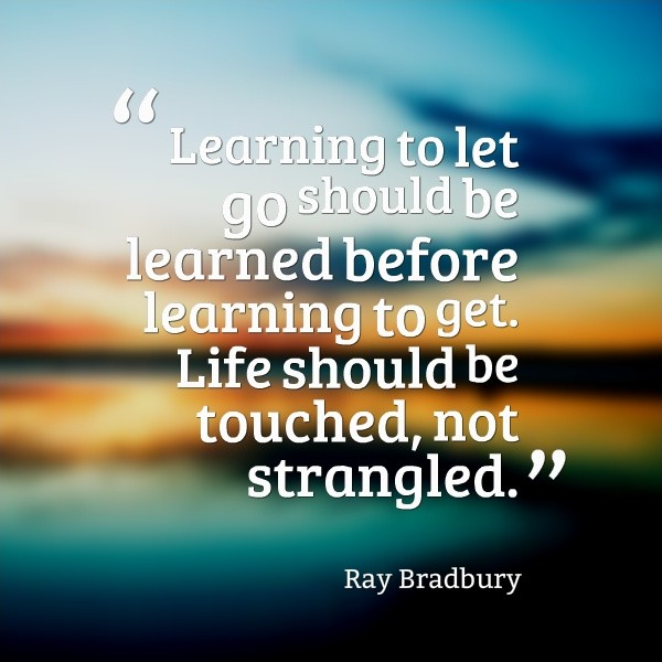 Learning To Let Go Quote 2 Picture Quote #1