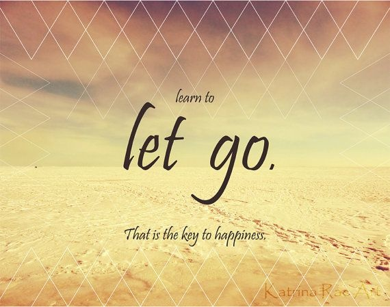 Learning To Let Go Quote | Quote Number 604635 | Picture Quotes