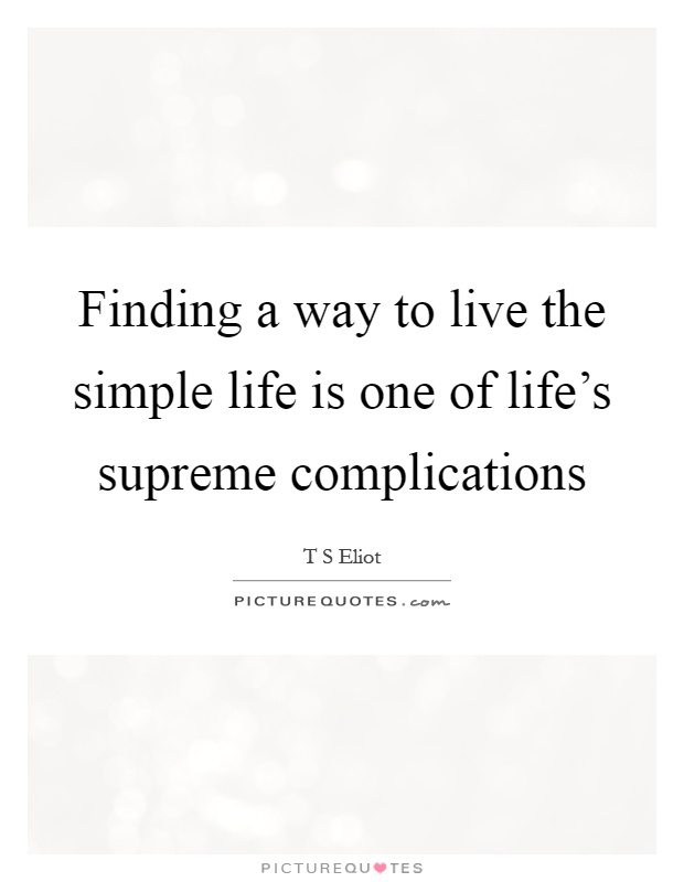 Simple Way Of Life Quotes