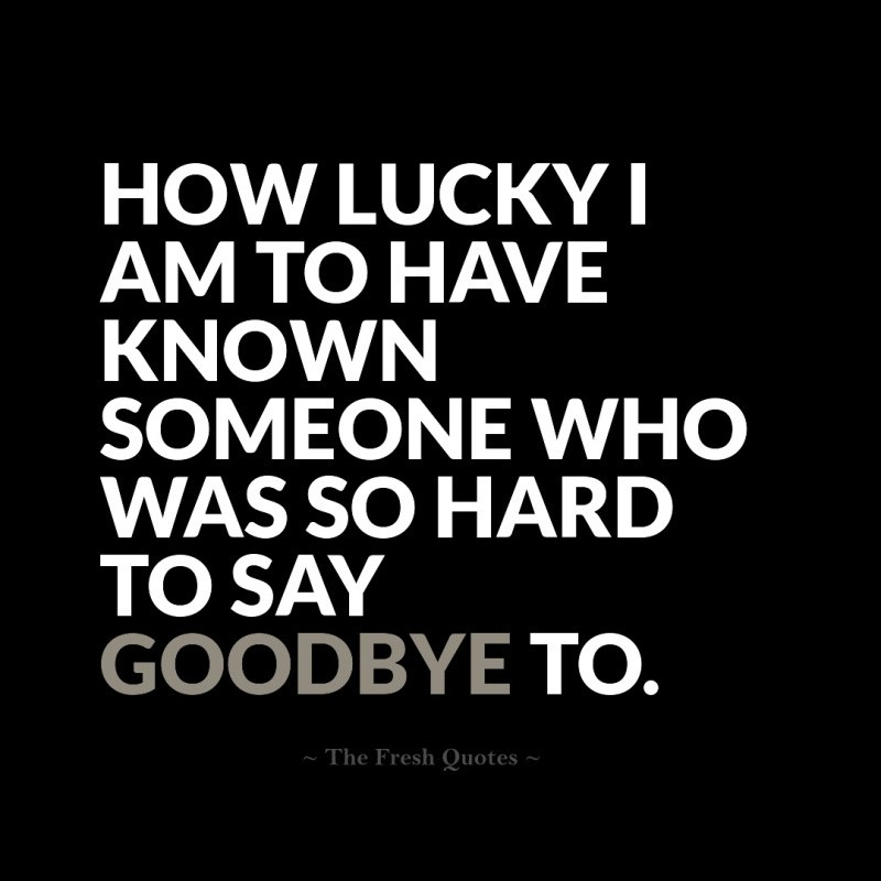 Saying Goodbye Quote 1 Picture Quote #1