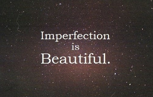 Imperfection Quote 1 Picture Quote #1