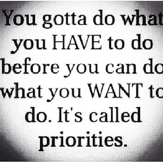 Priorities Quote 2 Picture Quote #1