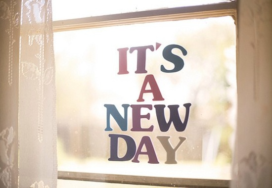 Today Is A New Day Quotes & Sayings
