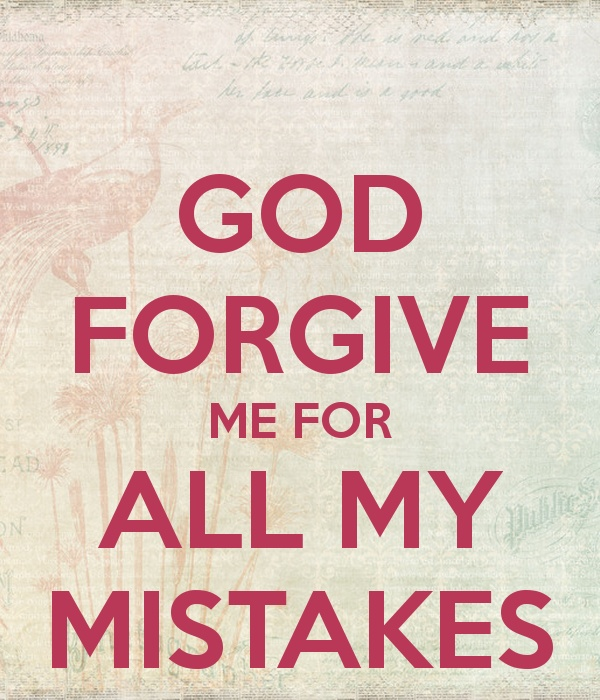 God Please Forgive Me Quote 1 Picture Quote #1