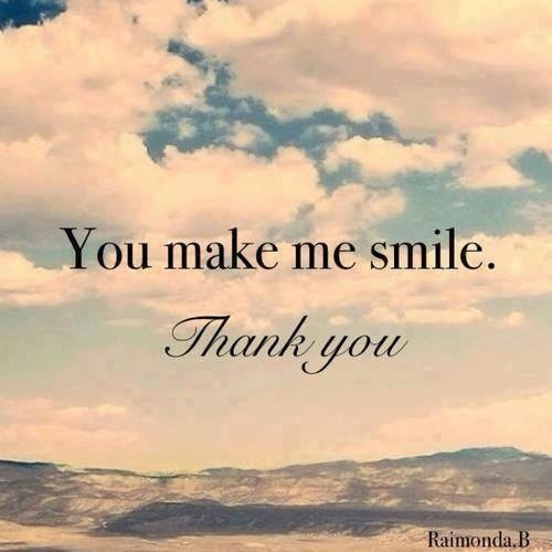 You Make Me Smile Quote For Him 1 Picture Quote #1
