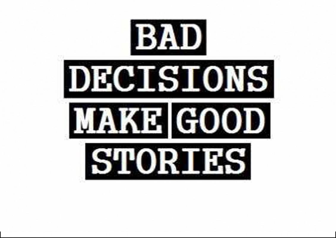 Bad Decision Quote 1 Picture Quote #1