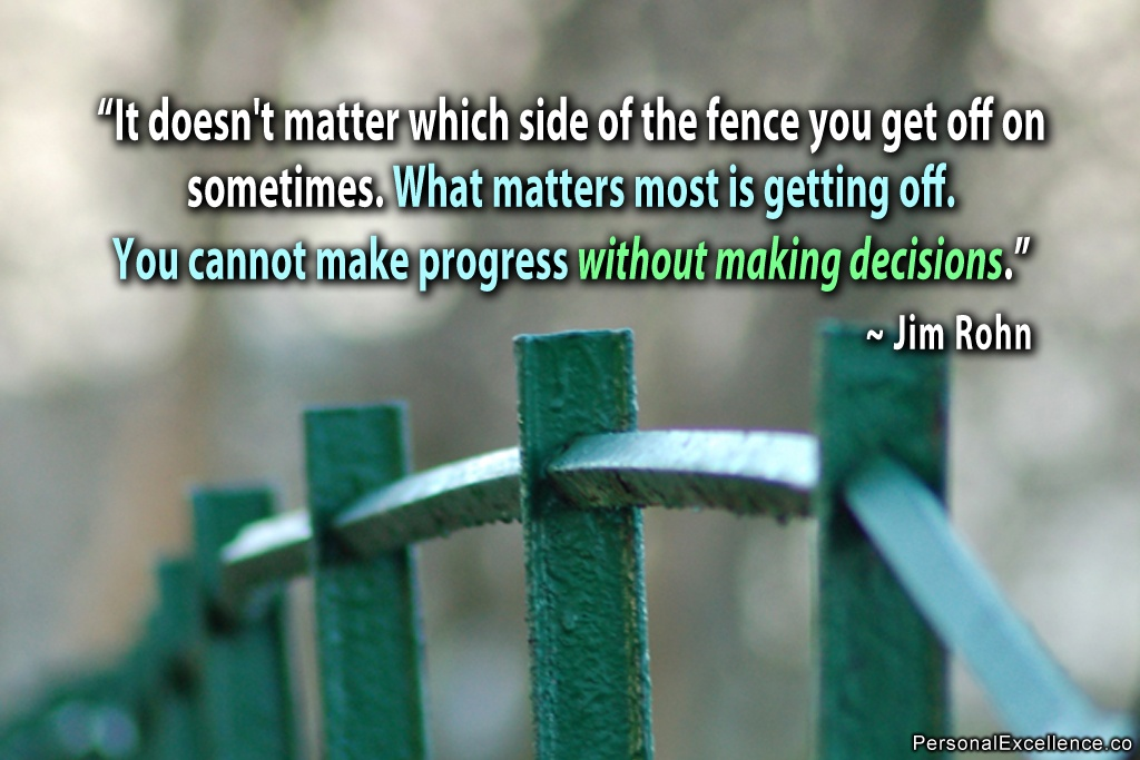 Decision Quote 6 Picture Quote #1