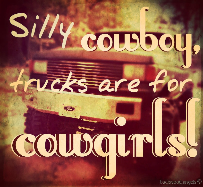 Cowgirl Quote 1 Picture Quote #1