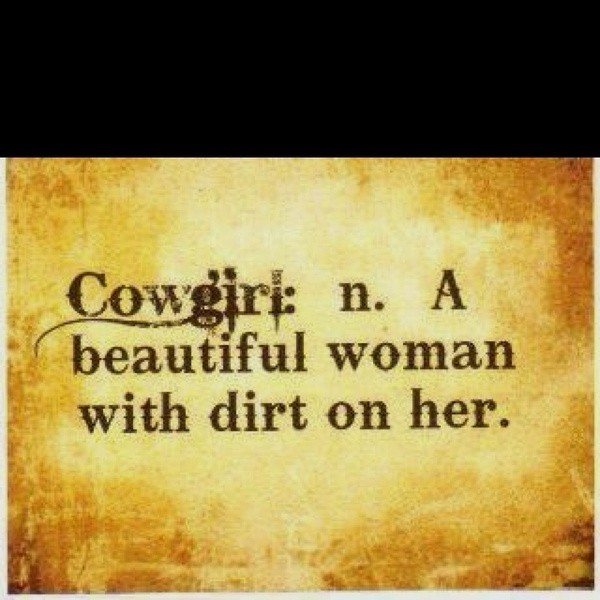 Cowgirl Quote 7 Picture Quote #1