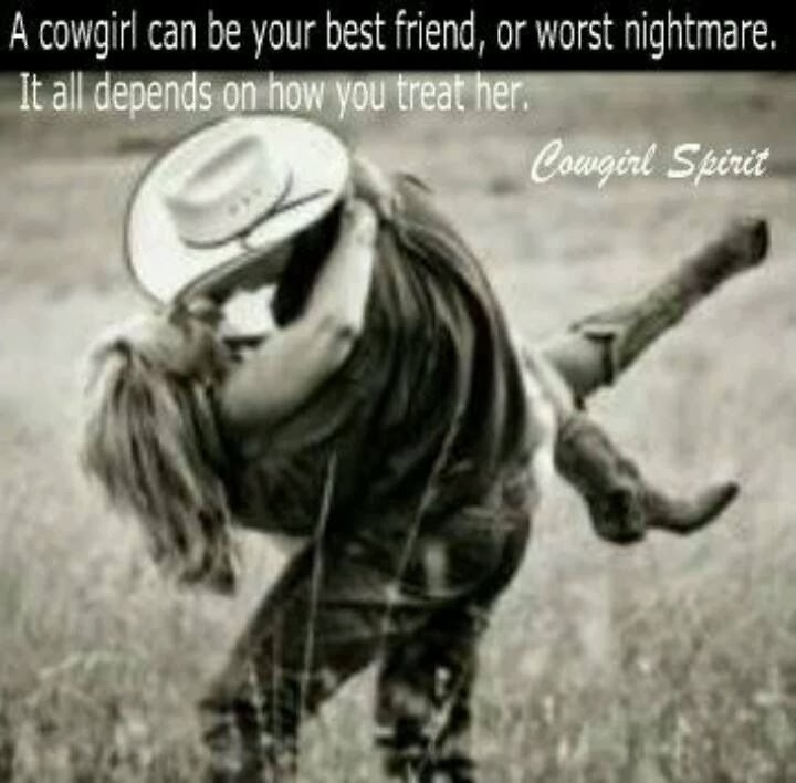 Cowgirl Quote 9 Picture Quote #1