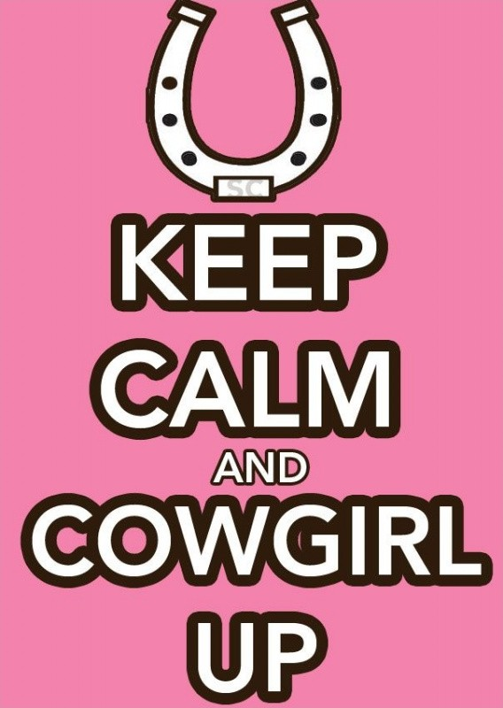 Cowgirl Quote 14 Picture Quote #1