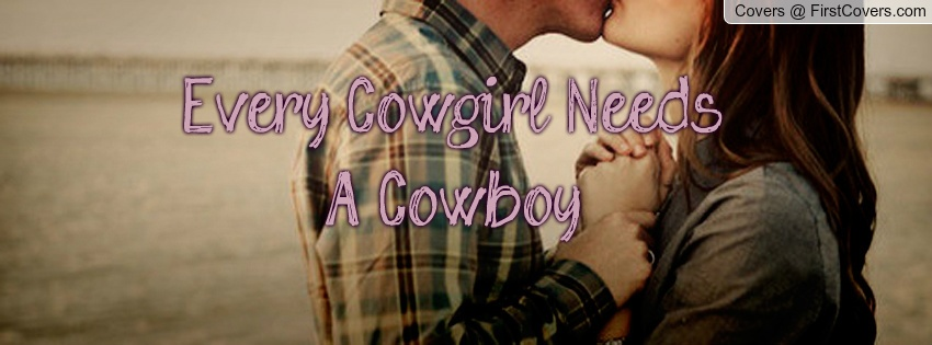 Cowgirl Quote For Facebook 1 Picture Quote #1