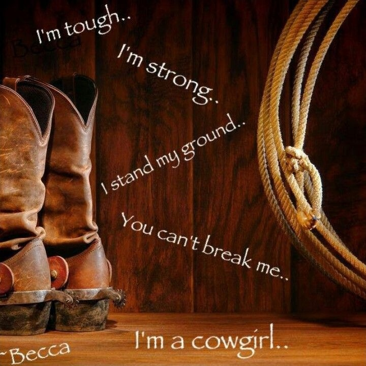Cowgirl Quote 18 Picture Quote #1