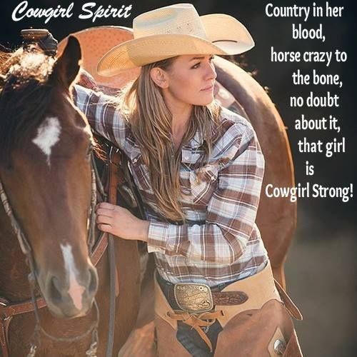 Cowgirl Quote 22 Picture Quote #1