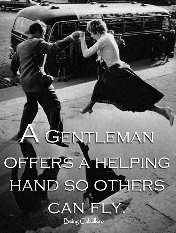 Being A Gentleman Quote 2 Picture Quote #1
