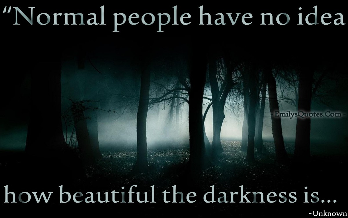 The Unknown Is Scary Quote 1 Picture Quote #1