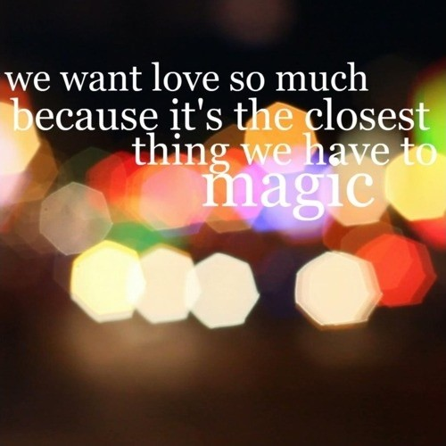 Magic Quote 4 Picture Quote #1