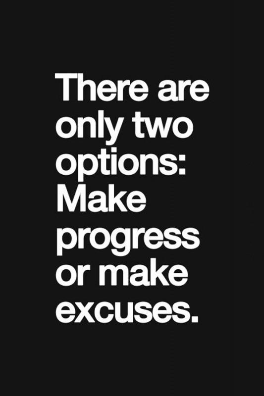 Excuses Quote 2 Picture Quote #1