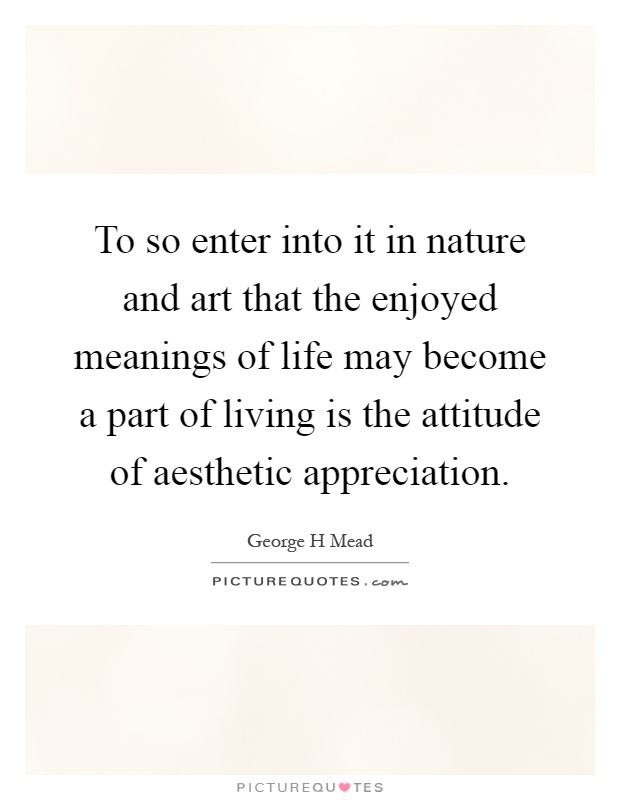 To So Enter Into It In Nature And Art That The Enjoyed Meanings