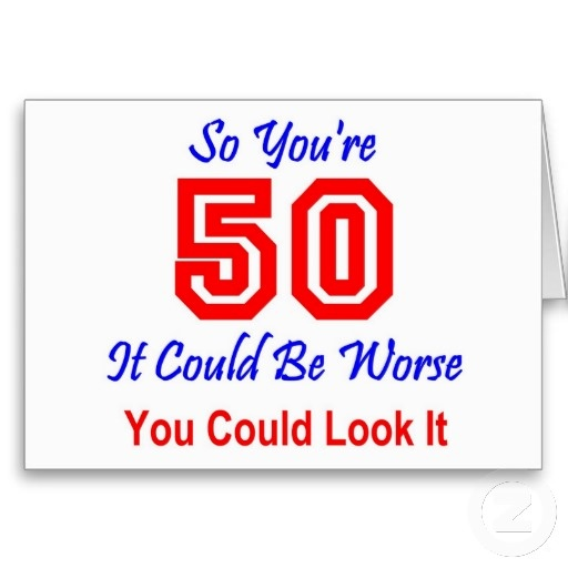 Funny 50th Birthday Quote For Men Quote Number 607787 Picture Quotes