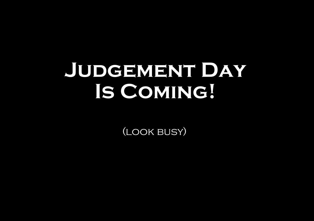 Judgement Quote 2 Picture Quote #1