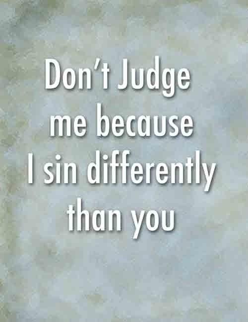Passing Judgement Quote 2 Picture Quote #1