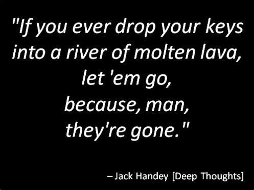 Jack Handy Quote 21 Picture Quote #1