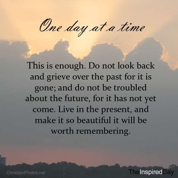 One Day At A Time Quote 1 Picture Quote #1