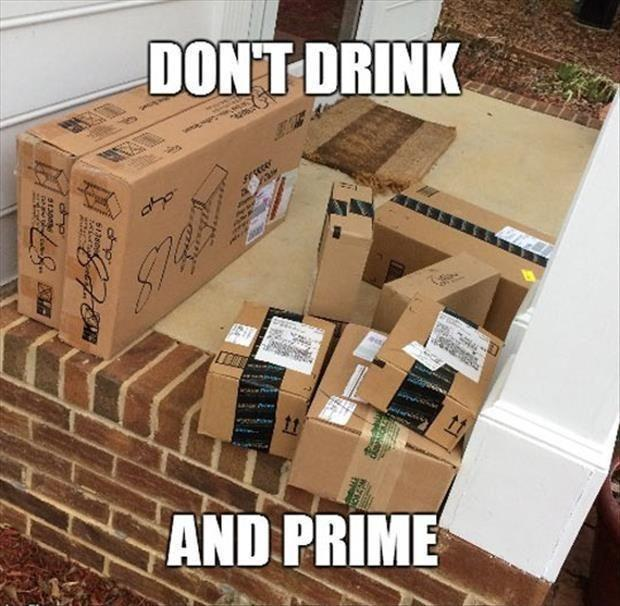 Don't drink and prime Picture Quote #1
