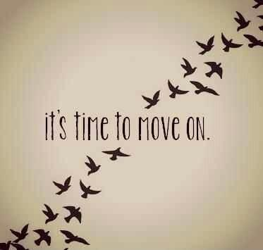 It's time to move on Picture Quote #1