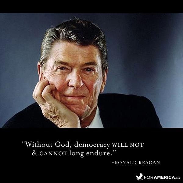 Without God, democracy will not and cannot long endure Picture Quote #2