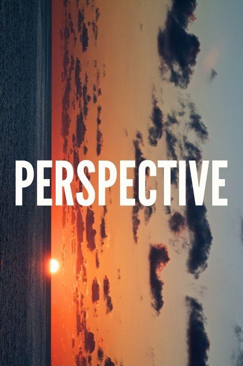 Perspective Picture Quote #1
