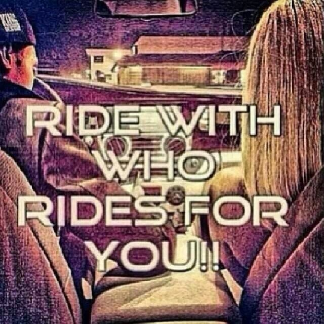 Ride Or Die Quotes & Sayings   Ride Or Die Picture Quotes
