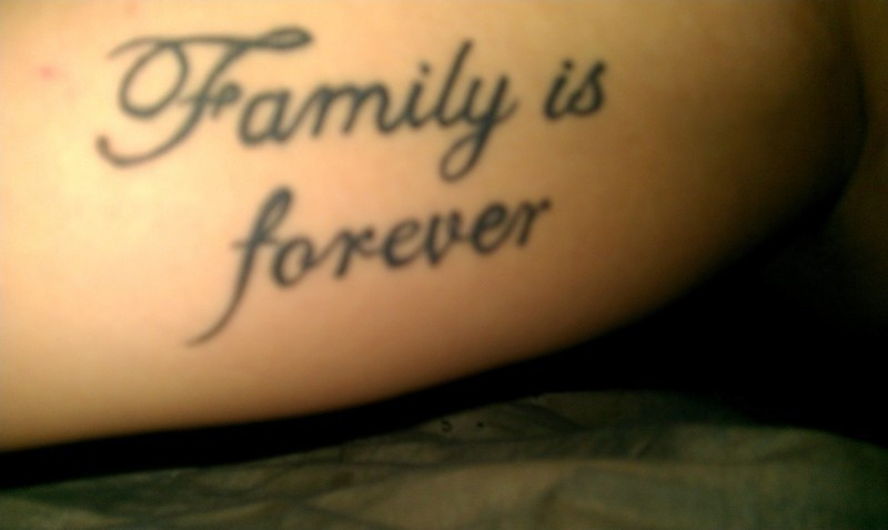 Tattoo Quotes About Family (7 Picture Quotes)