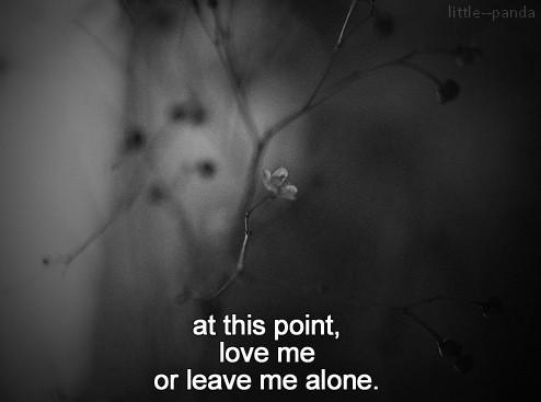 Leave Me Alone Quote 4 Picture Quote #1
