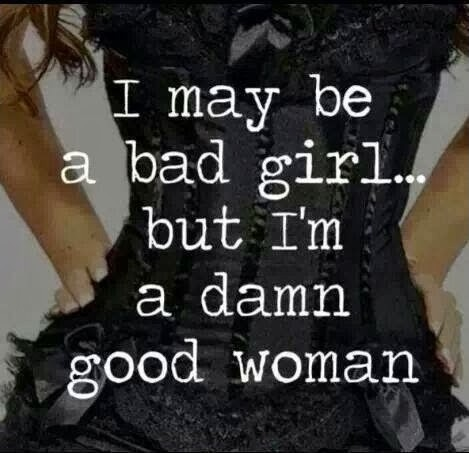 Bad Girl Quote 7 Picture Quote #1