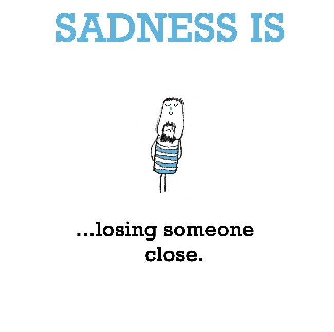 Sad Quotes About Losing Someone: Sad Quote About Losing Someone